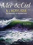 Mer & ciel à l'acrylique : Techniques & inspiration