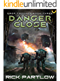Danger Close (Drop Trooper Book 3)