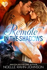 Remote in The Shadows Kindle Edition