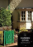 Garden Cities (Shire Library)