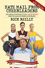Hate Mail from Cheerleaders: And Other Adventures in the Life of Reilly Kindle Edition