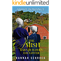 The Amish Barn Builder's Daughter (English Edition)
