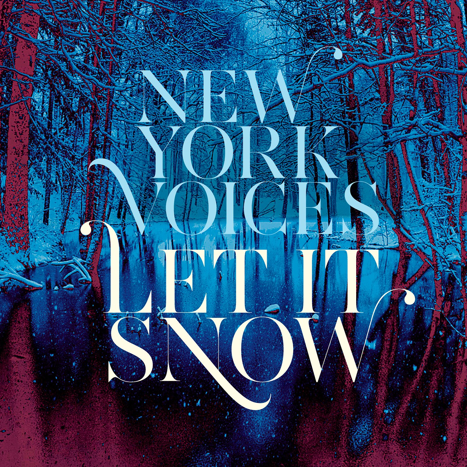 Let It Snow von New York Voices