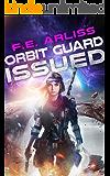 Orbit Guard Issued (Orbit Guard Romance Sci-fi Series Book 1)