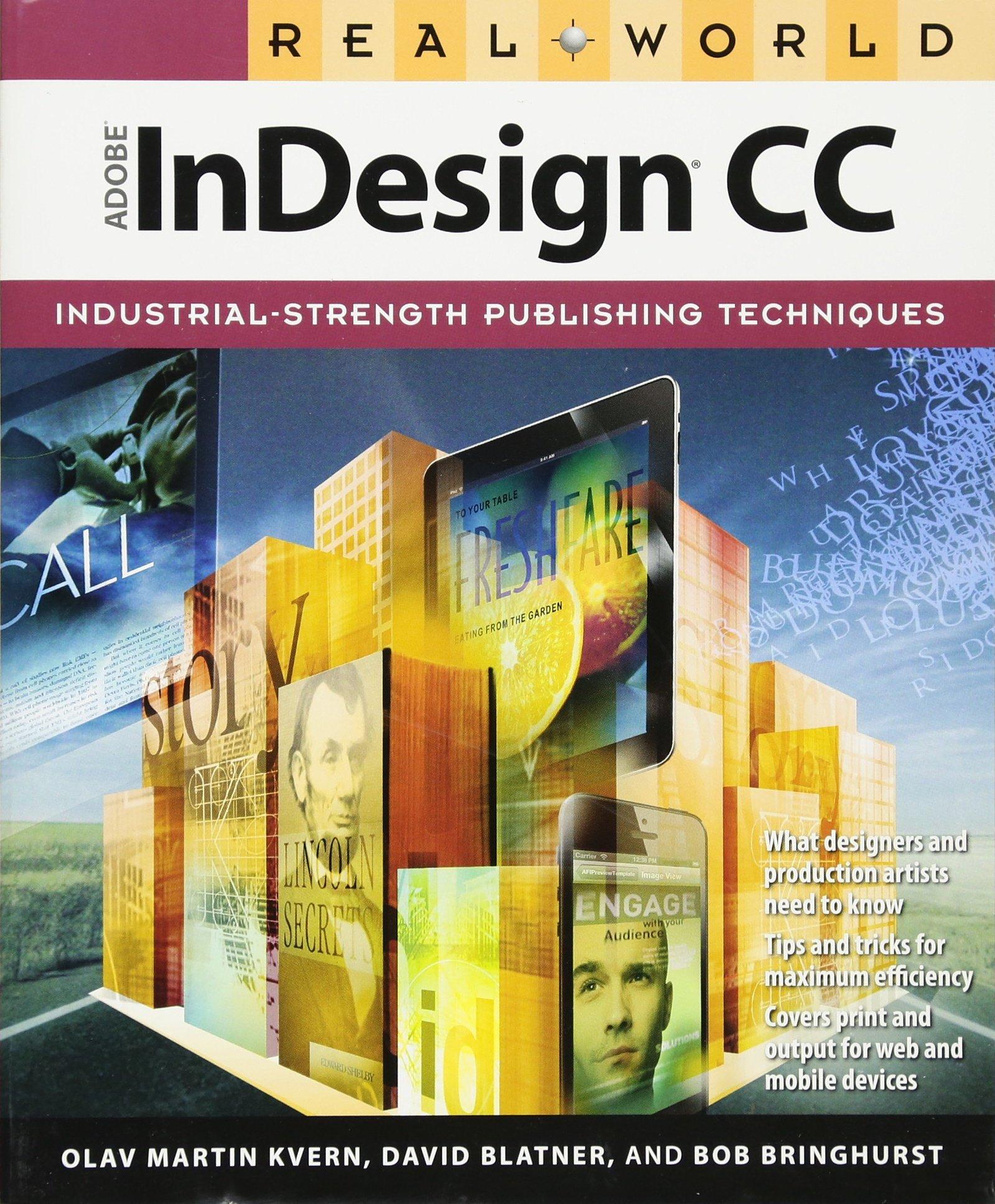 Real World Adobe Indesign CC: Amazon.de: Olav Martin Kvern, David ...