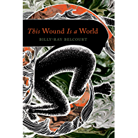 This Wound Is a World book cover