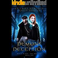 Demons and Deception: An Urban Fantasy Novel (Magic Blood: The Warlock Book 1)