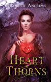 Heart of Thorns (Thornwood Book 1)