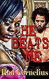 He Beats Me
