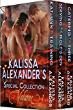 Kalissa Alexander's Special Collection, Volume 1 [Box Set 63] (Siren Publishing Classic)