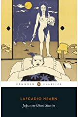 Japanese Ghost Stories: Penguin Classics Kindle Edition