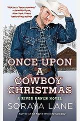 Once Upon a Cowboy Christmas: A River Ranch Novel Kindle Edition