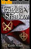 The Eagle's Shadow (Caradoc Book 1)