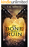 Of Bone and Ruin (Dragon Ridden Chronicles)