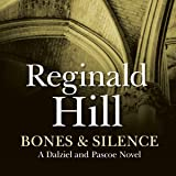 Bones and Silence: Dalziel and Pascoe Series, Book 11