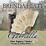 Gabriella: Hiatt Regency Classics, Book 1