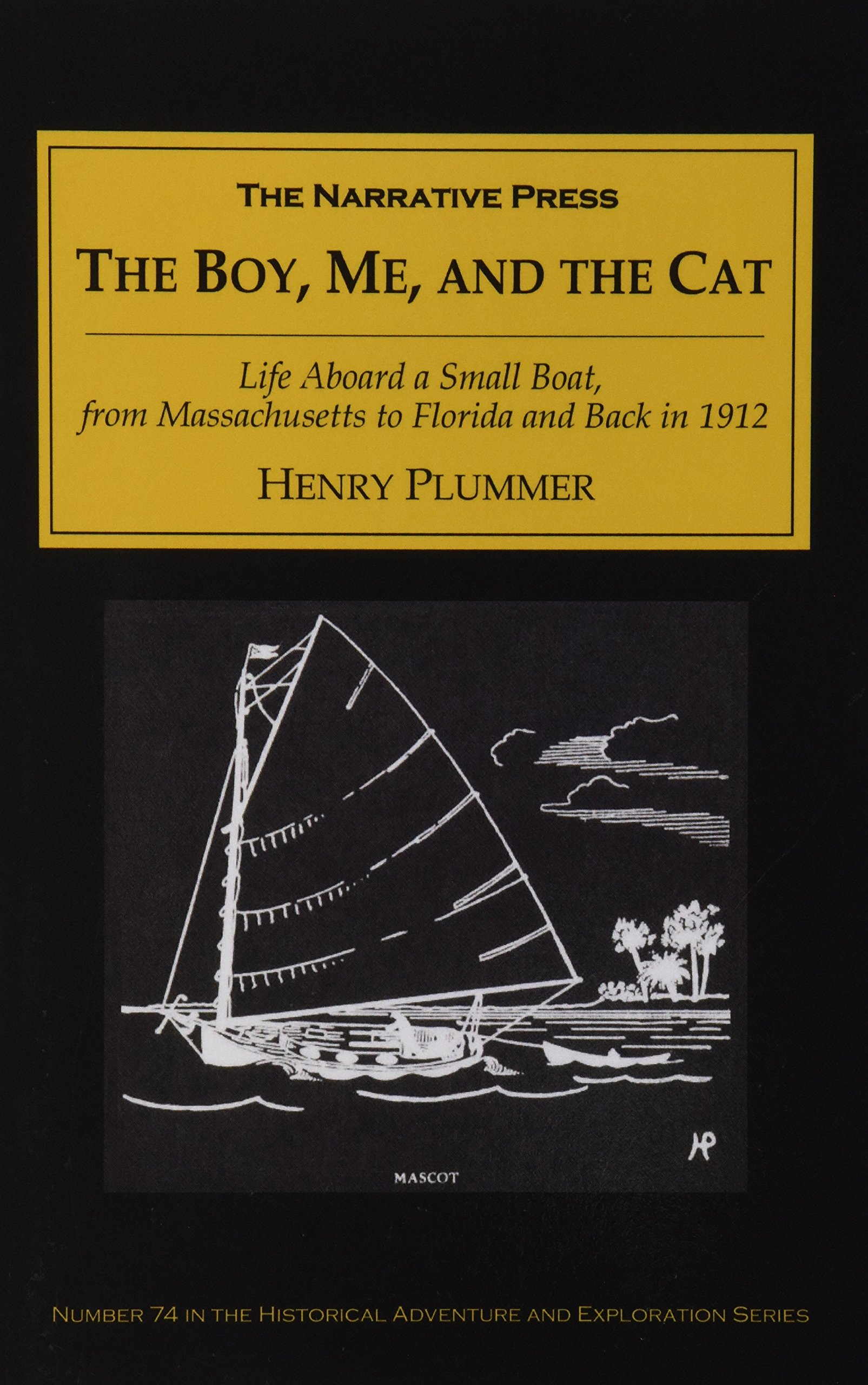 The Boy, Me, And The Cat: Henry Plummer: 9781589762268: Amazon: Books
