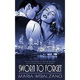 Sworn to Forget (Sworn Sisters Series Book 1)