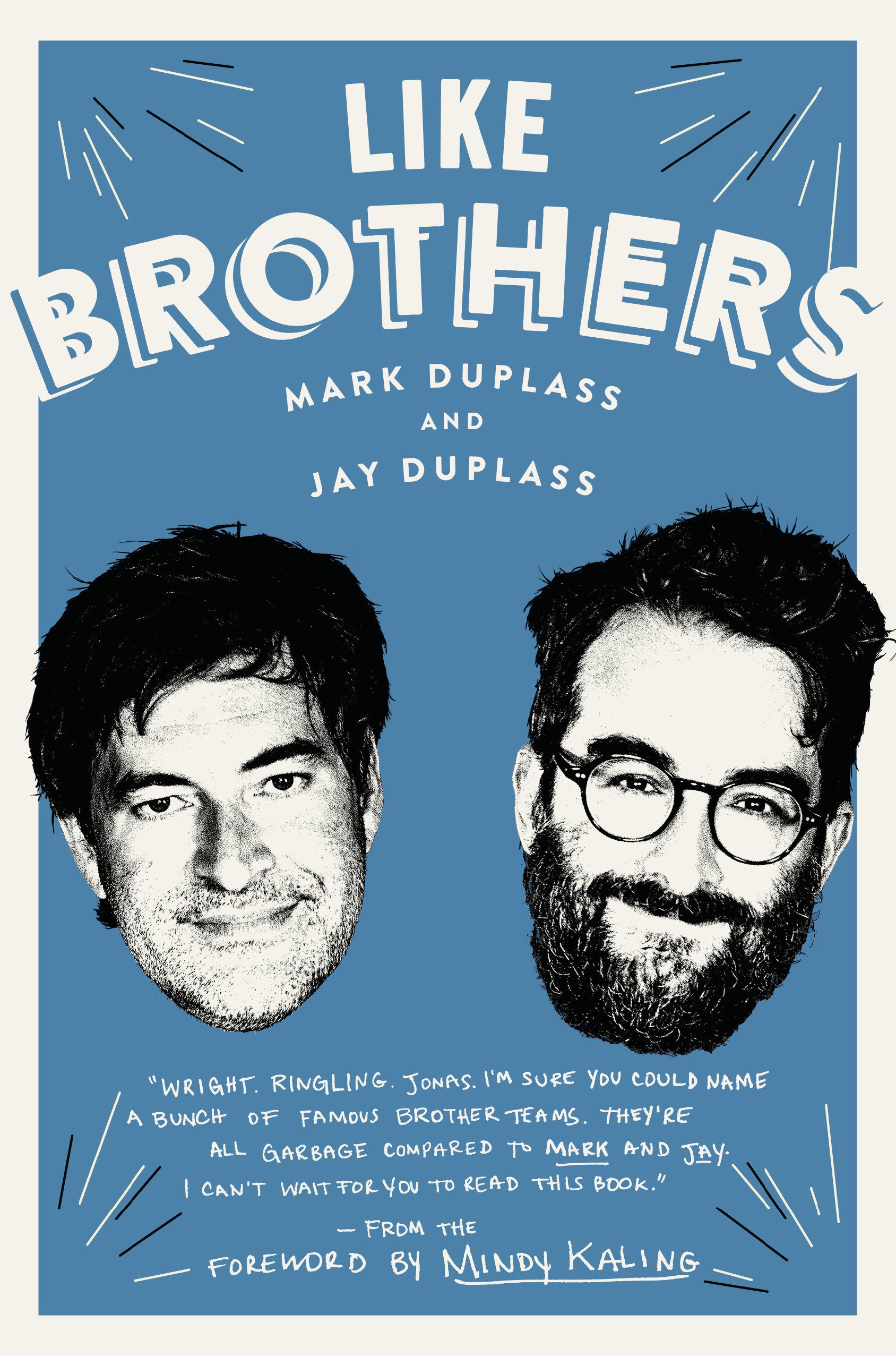 Like Brothers Amazonit Mark Duplass Jay Mindy Kaling