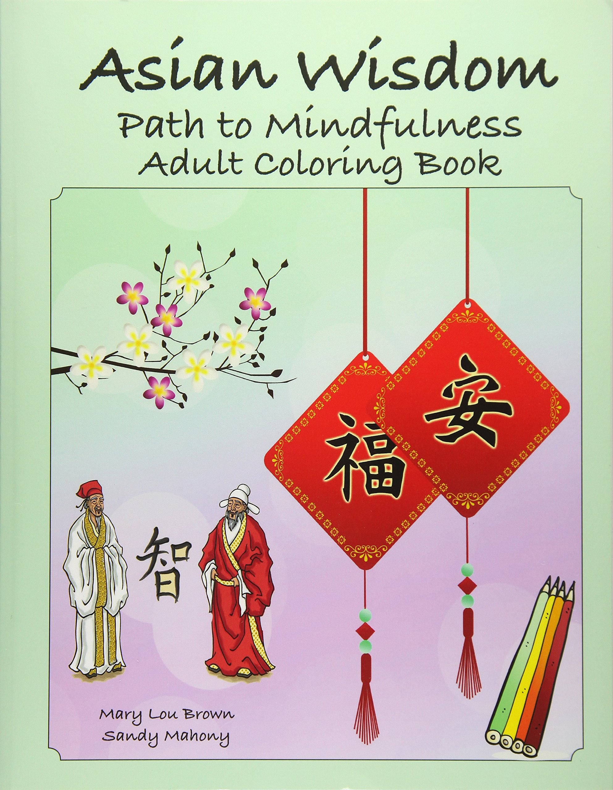 Download Asian Wisdom: Path to Mindfulness Adult Coloring Book ebook