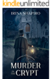 Murder in the Crypt: A Redmond and Haze Mystery Book 1 (Redmond and Haze Mysteries)