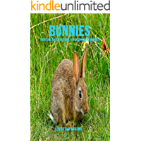 Bunnies: Incredible Pictures and Fun Facts about Bunnies