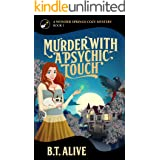 Murder With a Psychic Touch (A Wonder Springs Cozy Mystery Book 1)