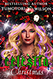 CELESTIA CHRISTMAS (Unicorn Blessed Chronicles Book 5)