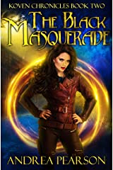 The Black Masquerade (Koven Chronicles Book 2) Kindle Edition
