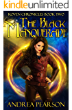 The Black Masquerade (Koven Chronicles Book 2)