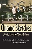 Chicano Sketches: Short Stories by Mario Suárez