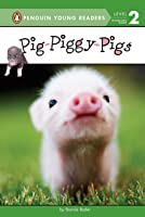Pig-Piggy-Pigs (Penguin Young Readers Level