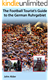 The Football Tourist's Guide to the German Ruhrgebiet