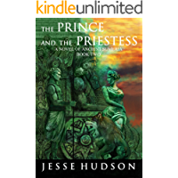 The Prince and the Priestess: A Novel of Ancient Sumeria Book Two (Novels of Ancient Sumeria 2)