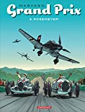 Grand Prix - tome 2 - Rosemeyer!