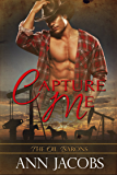 Capture Me (The Oil Barons Book 1)