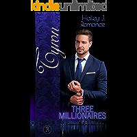 Three Millionaires - Tyron (German Edition)