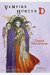 Vampire Hunter D Volume 3: Demon Deathase Kindle Edition