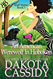 An American Werewolf In Hoboken (Wolf Mates Book 1) (English Edition)
