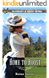 Home to Roost (Sweethearts of Jubilee Springs Book 7)