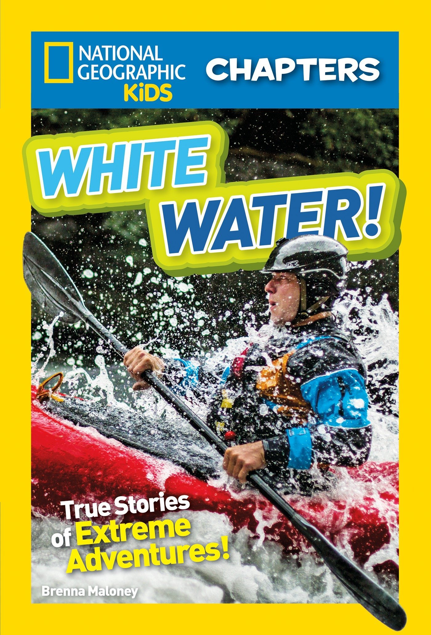 National Geographic Kids Chapters: White Water! (NGK Chapters) pdf