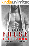 False Illusions (False Series Book 1)