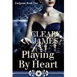 Playing By Heart (Endgame Book 2)