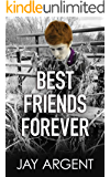 Best Friends Forever: Gay Teen Romance (Fairmont Boys Book 5)