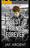 Best Friends Forever: Gay Teen Romance (Fairmont Boys Book 5)