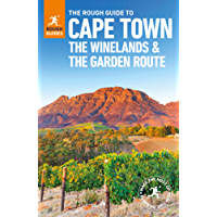 The Rough Guide to Cape Town, The Winelands and the Garden Route (Rough Guides)