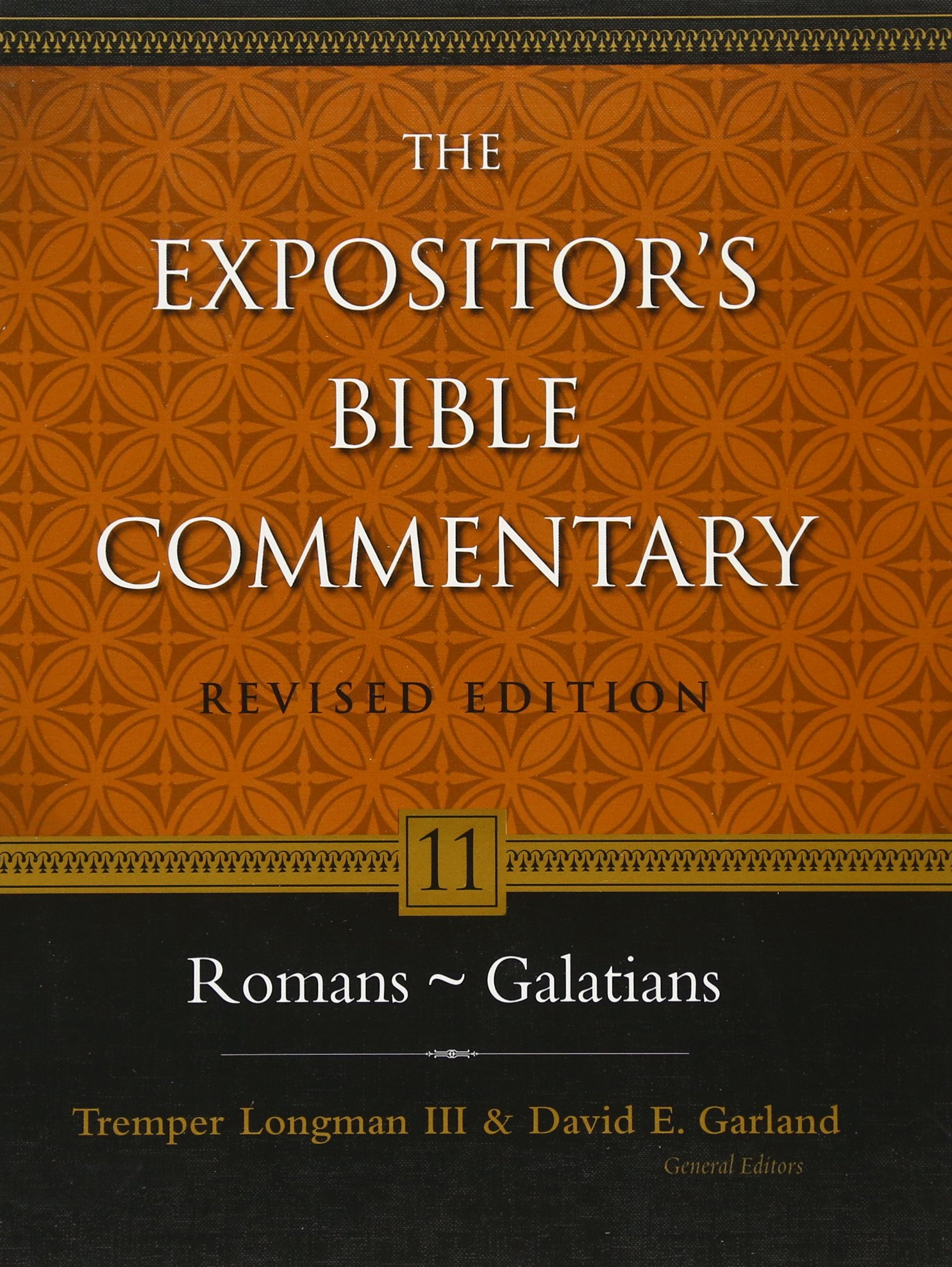 Romans - Galatians (The Expositor's Bible Commentary): Zondervan, Tremper  Longman III, David E. Garland, Everett F. Harrison, Donald A. Hagner, ...