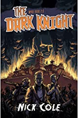 The Dark Knight (Wyrd Book 2) Kindle Edition