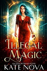 Illegal Magic: Supernatural Prison Romance (Supernatural Inmates & Outlaws Book 1) Kindle Edition