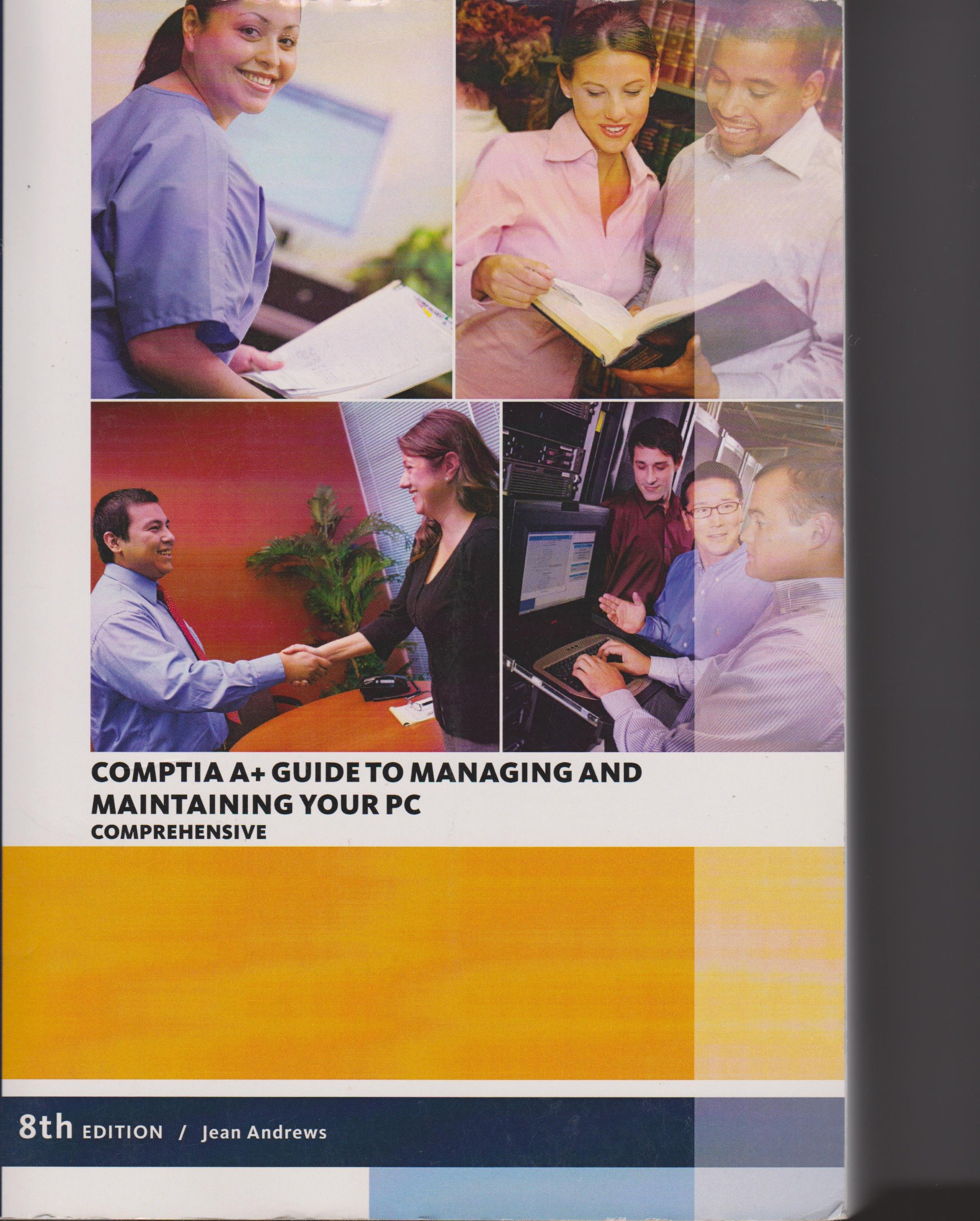 CompTIA A+ Guide to Managing and Maintaining Your PC: Comprehensive:  9781285389493: Amazon.com: Books